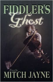 Fiddlers Ghost  by  Mitch Jayne