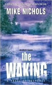 The Waking  by  Mike Nichols