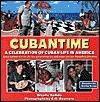 CubanTime: A Celebration of Cuban Life in America Giselle Balido