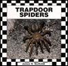 Trapdoor Spiders James E. Gerholdt