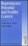 Reproductive Potential And Fertilty Control Catherine A. Niven