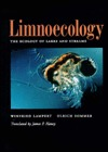 Limnoecology: The Ecology of Lakes and Streams  by  Winfried Lampert