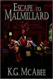 Escape to Malmillard K.G. McAbee