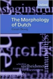 The Morphology of Dutch Geert Booij