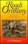 Roads to Oriskany Gil Herkimer
