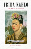 Frida Kahlo: Brush of Anguish  by  Martha Zamora