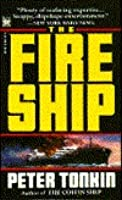 The Fire Ship (Richard Mariner, #2)  by  Peter Tonkin