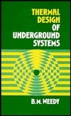 Thermal Design Of Underground Systems  by  B.M. Weedy