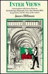 Inter Views  by  James Hillman
