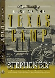 Last of the Texas Camp (Fortunes of the Black Hills #5)  by  Stephen Bly