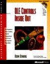 OLE Controls Inside Out: The Programmers Guide to Building Componentware with OLE and the Component Object Model with CDROM Adam Denning
