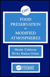 Food Preservation  by  Modified Atmospheres by Moshe Calderon