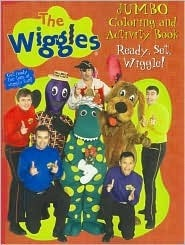 The Wiggles Ready, Set, Wiggle! Jumbo Coloring and Activity Book Elizabeth  Encarnacion