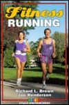 Fitness Running Richard L. Brown