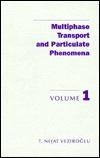 Multiphase Transport and Particulate Phenomena Ne Veziroglu T.