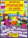 Helping Struggling Readers: Successful Reading Techniques  by  Susan Fondrk