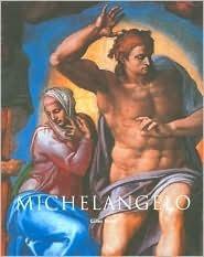 Michelangelo, 1475-1564  by  Gilles Néret