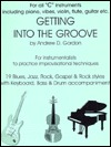 Getting Into The Groove (Book & Audio CD) Andrew D. Gordon
