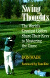 Swing Thoughts  by  Don Wade