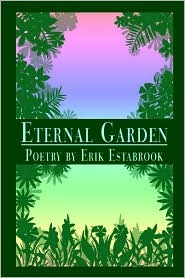 Eternal Garden ERIK ESTABROOK