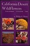 California Desert Wildflowers Philip A. Munz