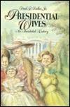 Presidential Wives Paul F. Boller Jr.