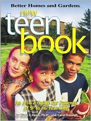 New Teen Book: An A-Z Parents Guide to Health and Emotional Well-being  by  Wade F. Horn