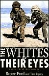 Whites of Their Eyes Roger Ford