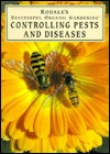 Rodales Successful Organic Gardening: Controlling Pests and Diseases Patricia S. Michalak