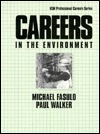 Careers In The Environment Michael Fasulo