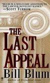 The Last Appeal Bill Blum