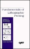 Fundamentals of Lithographic Printing, Mechanics of Printing  by  John MacPhee
