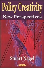 Policy Creativity: New Perspectives James F. Henry