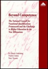 Beyond Competence: The National Council for Vocational Qualifications Framework and the Challenge to Higher Education in the New Millennium K. Moti Gokulsing