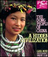 The Dong People of China: A Hidden Civilization  by  Gail Rossi