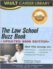 The Law School Buzz Book, 2008 Edition Carolyn C. Wise