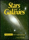 Stars and Galaxies: Astronomys Guide to Observing the Cosmos David J. Eicher