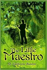 The Little Maestro M. Catherine Bunton