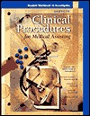 Glencoe Clinical Procedures for Medical Assisting: A Patient-Centered Approach, Workbook  by  McGraw-Hill Publishing