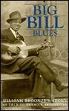 Big Bill Blues Big Bill Broonzy