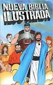 Nueva Biblia Ilustrada = Heroes of the Bible New Kids Media