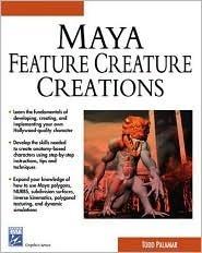 Maya Featuring Creature Creations [With Cdrm] Todd Palamar