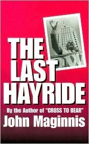 The Last Hayride  by  John Maginnis