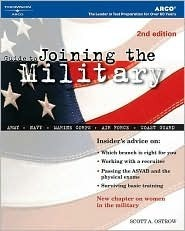 Guide to Joining the Military, 2nd Ed  by  Scott A. Ostrow