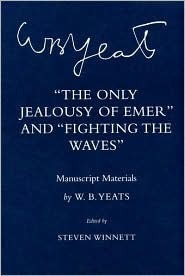 The Only Jealousy of Emer: Manuscript Materials Ileen A. Devault