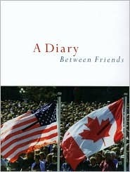 A Diary Between Friends  by  Canada