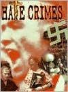 Hate Crimes  by  Laura DAngelo