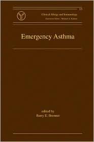 Emergency Asthma  by  Barry E. Brenner