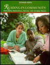 Reading in Community: Exploring Individual, Social & Global Issues Dennis Keen