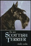 The New Scottish Terrier  by  Cindy Cooke